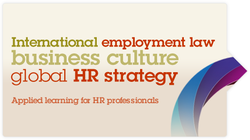International employment law, business culture and global HR strategy