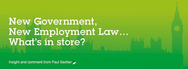 New Government - New Employment Law - what's in store?